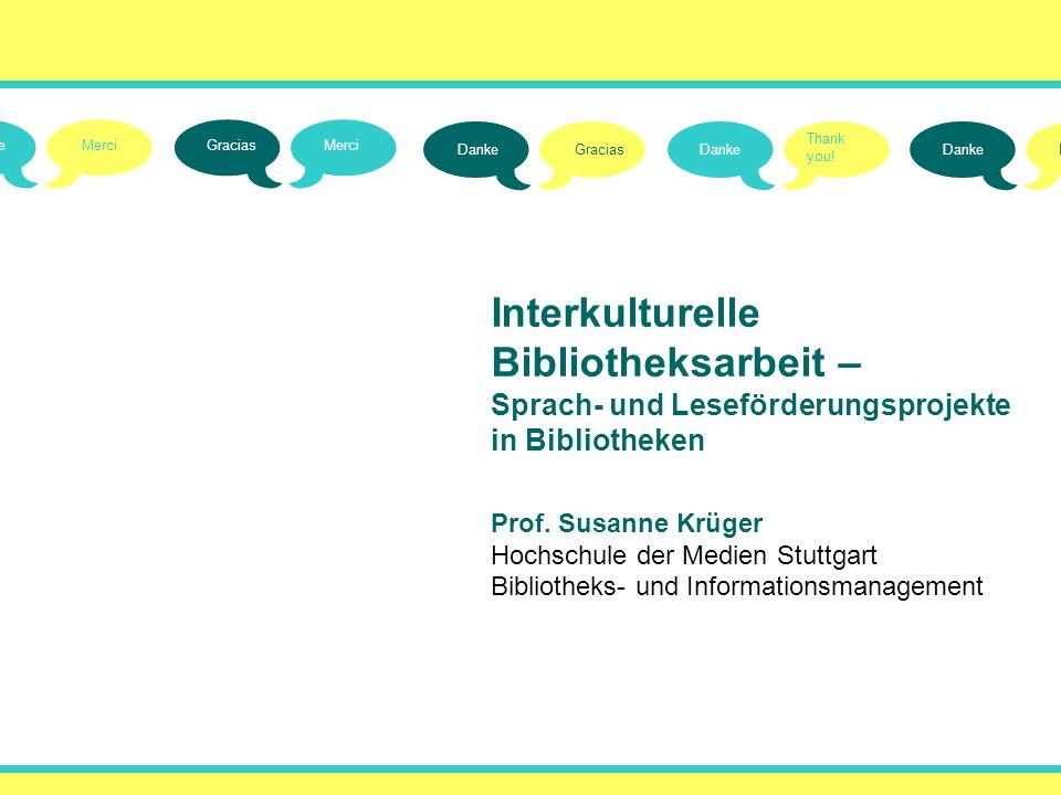 () () () () () Interkulturelle Bibliotheksarbeit –