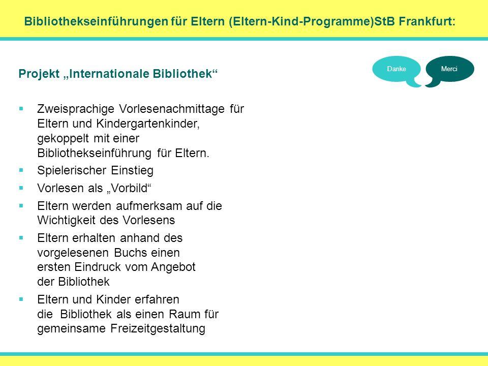 Bibliothekseinführungen für Eltern (Eltern-Kind-Programme)StB Frankfurt: