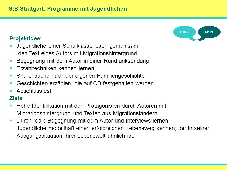 () StB Stuttgart: Programme mit Jugendlichen Projektidee: