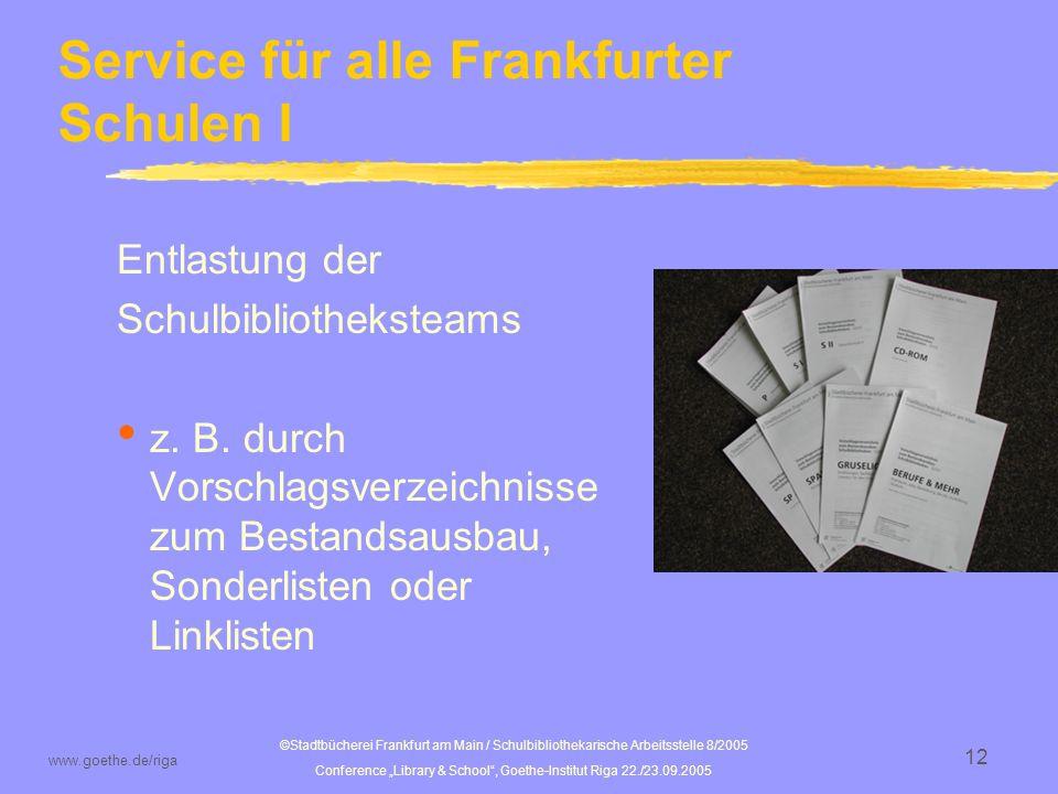 Service für alle Frankfurter Schulen I