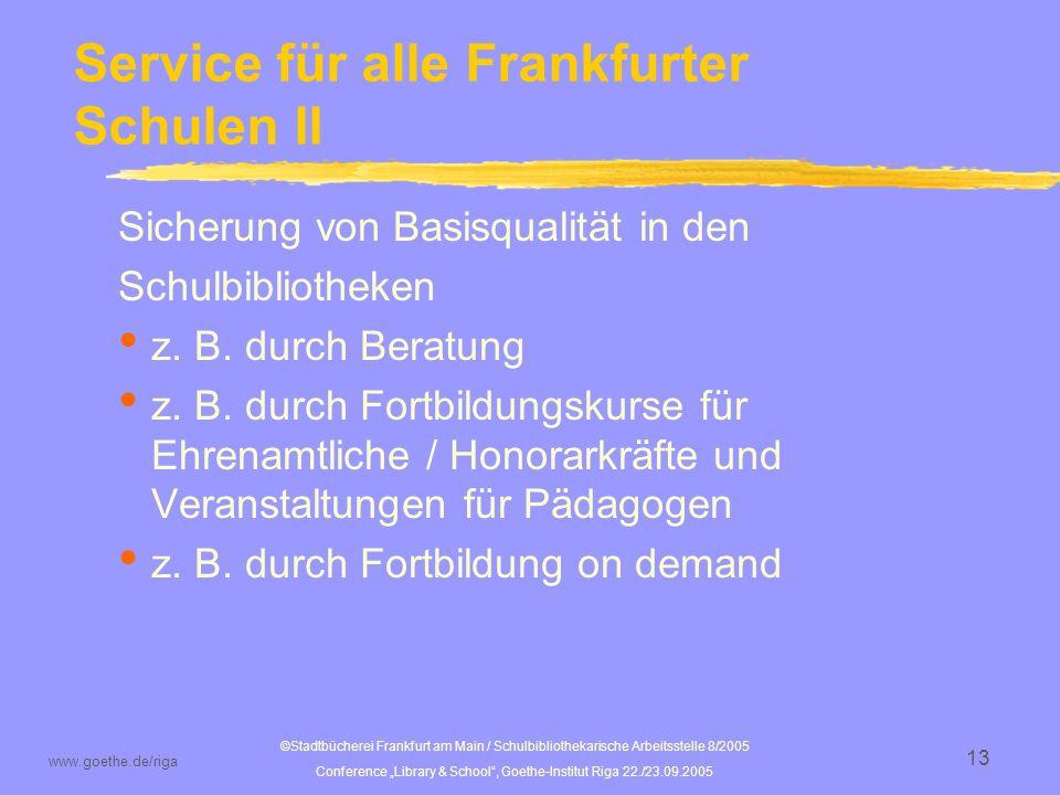 Service für alle Frankfurter Schulen II