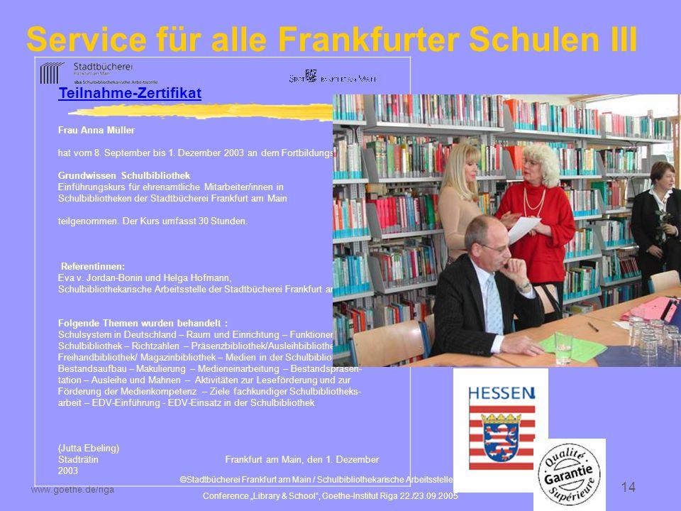 Service für alle Frankfurter Schulen III