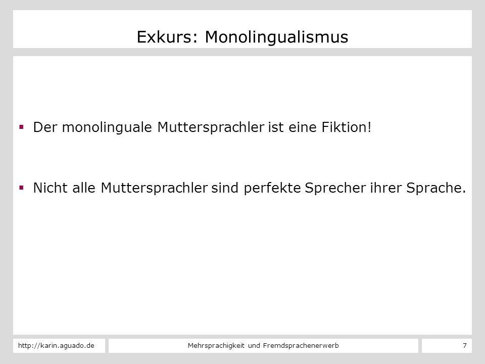 Exkurs: Monolingualismus