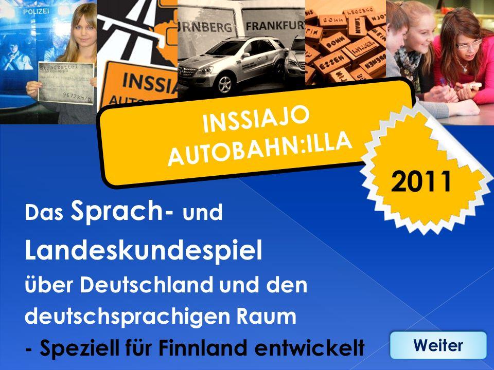 2011 Landeskundespiel INSSIAJO AUTOBAHN:ILLA Das Sprach- und