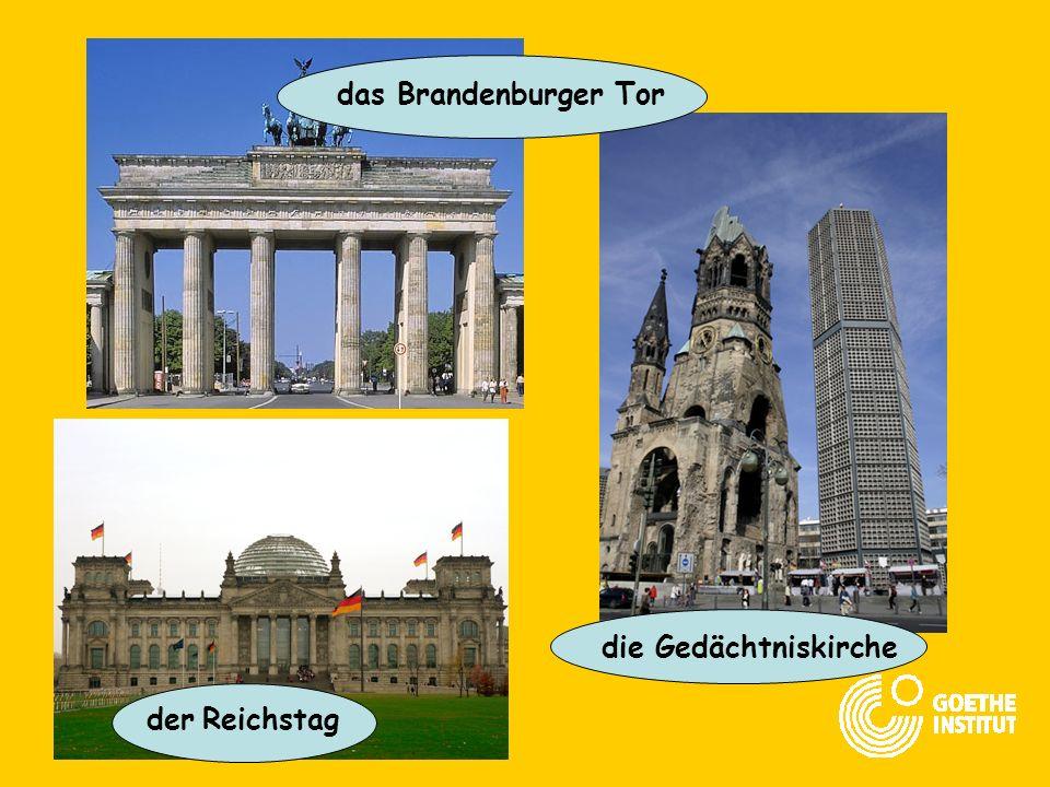das Brandenburger Tor die Gedächtniskirche der Reichstag