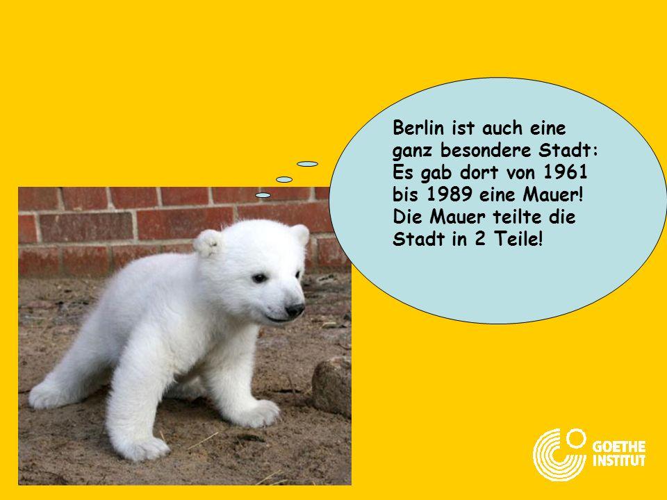 Berlin ist auch eine ganz besondere Stadt: