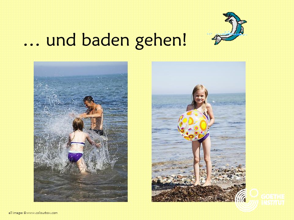 … und baden gehen! all images ©www.colourbox.com