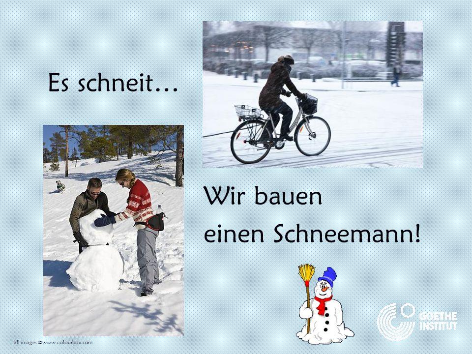 Es schneit… Wir bauen einen Schneemann! all images ©www.colourbox.com