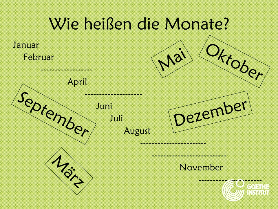 Wie heißen die Monate Oktober Mai September Dezember März Januar