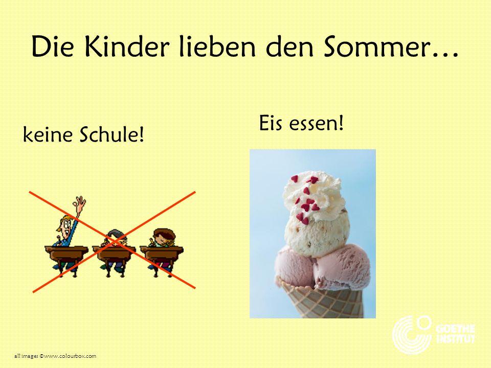 Die Kinder lieben den Sommer…