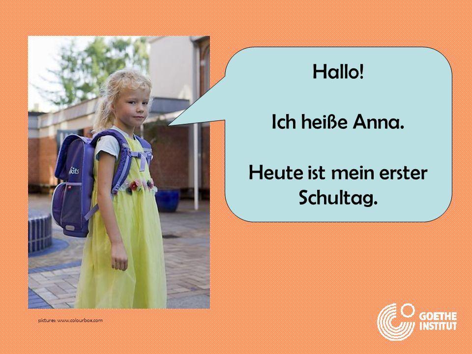 Heute ist mein erster Schultag.