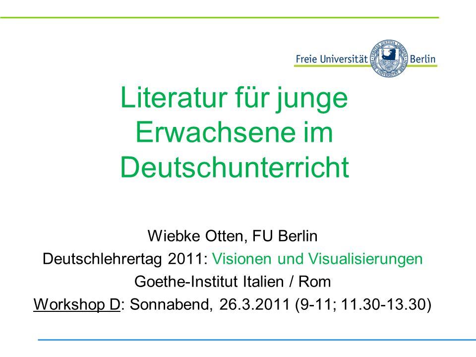 Literatur für junge Erwachsene im Deutschunterricht