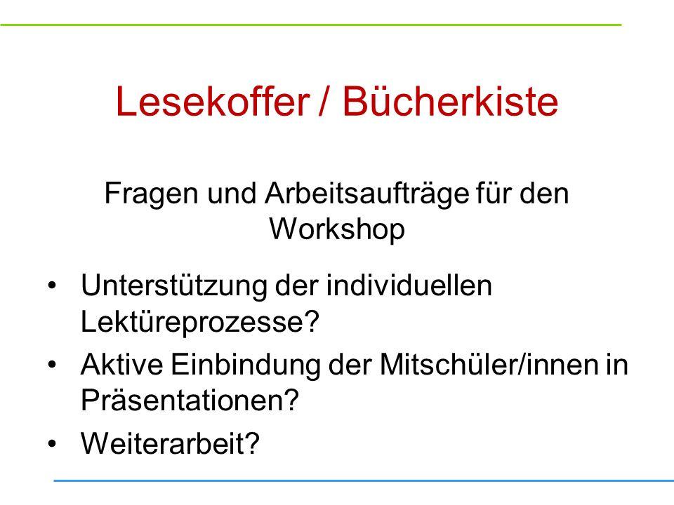 Lesekoffer / Bücherkiste Fragen und Arbeitsaufträge für den Workshop