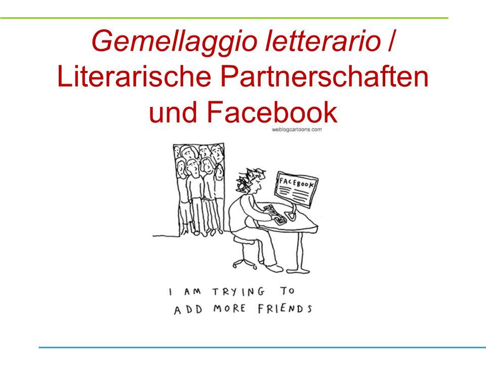 Gemellaggio letterario / Literarische Partnerschaften und Facebook