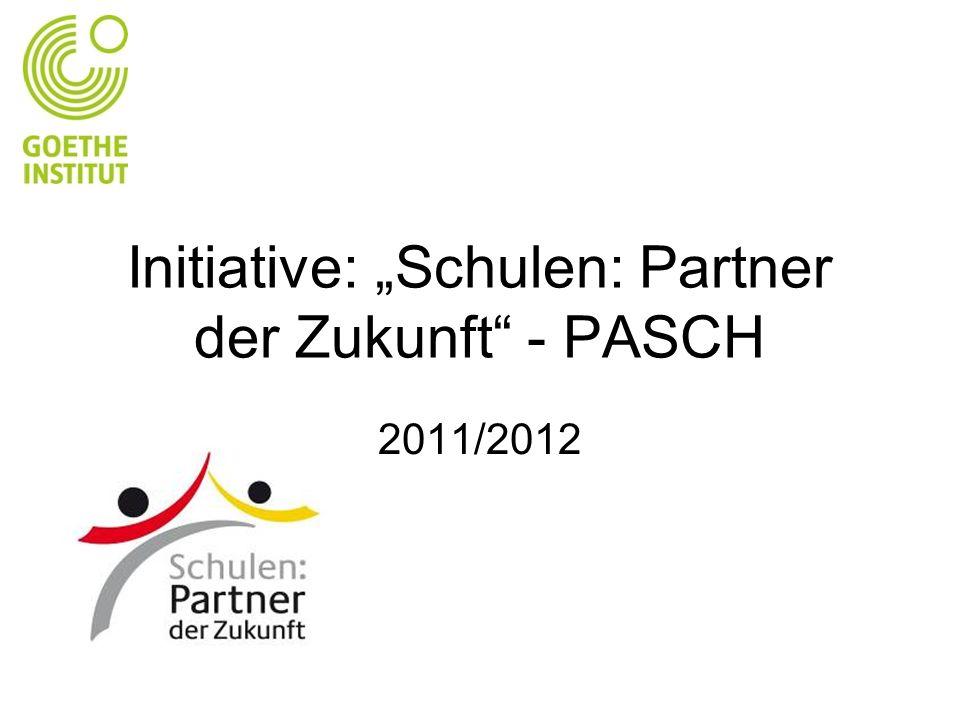 """Initiative: """"Schulen: Partner der Zukunft - PASCH"""