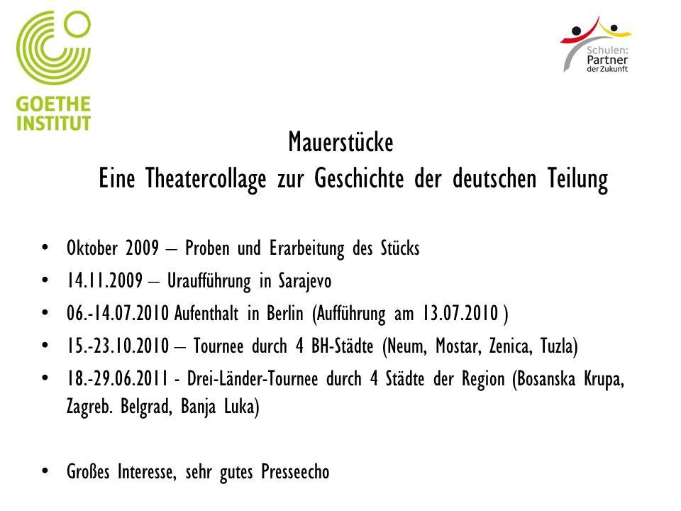 Mauerstücke Eine Theatercollage zur Geschichte der deutschen Teilung