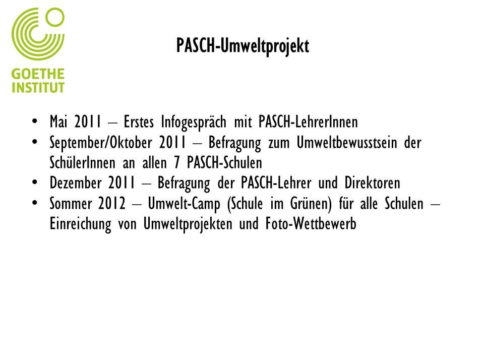 PASCH-Umweltprojekt Mai 2011 – Erstes Infogespräch mit PASCH-LehrerInnen.
