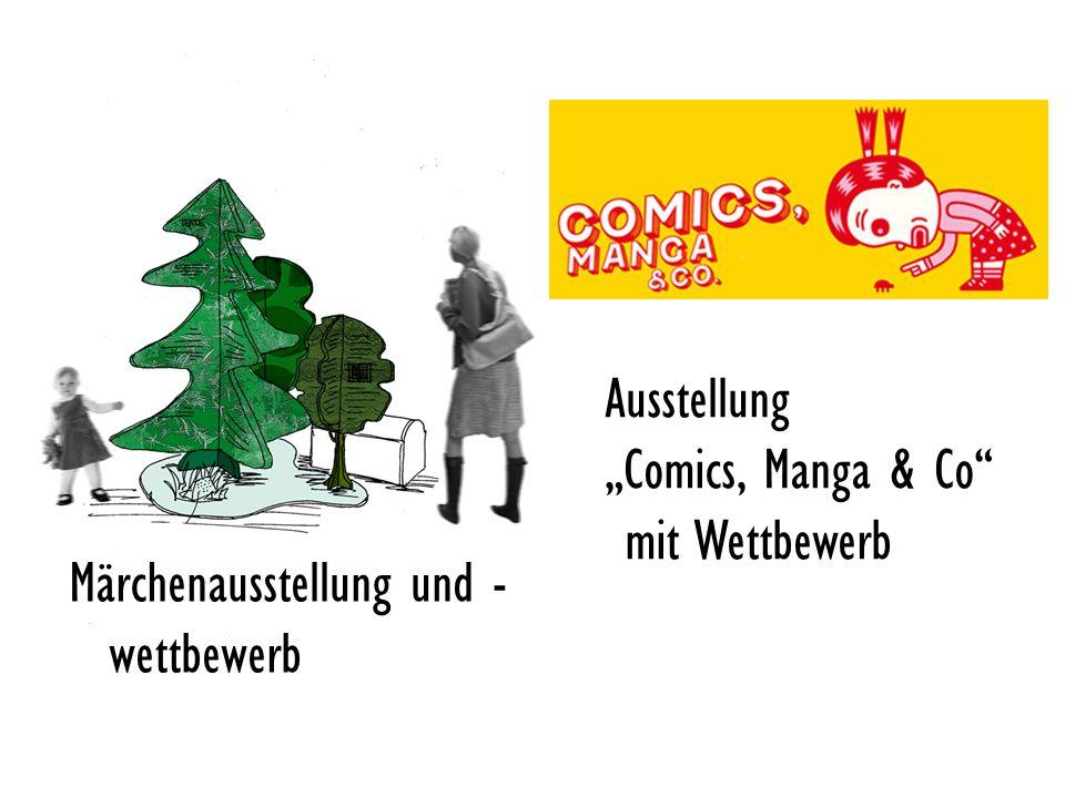 "Ausstellung ""Comics, Manga & Co mit Wettbewerb Märchenausstellung und -wettbewerb"