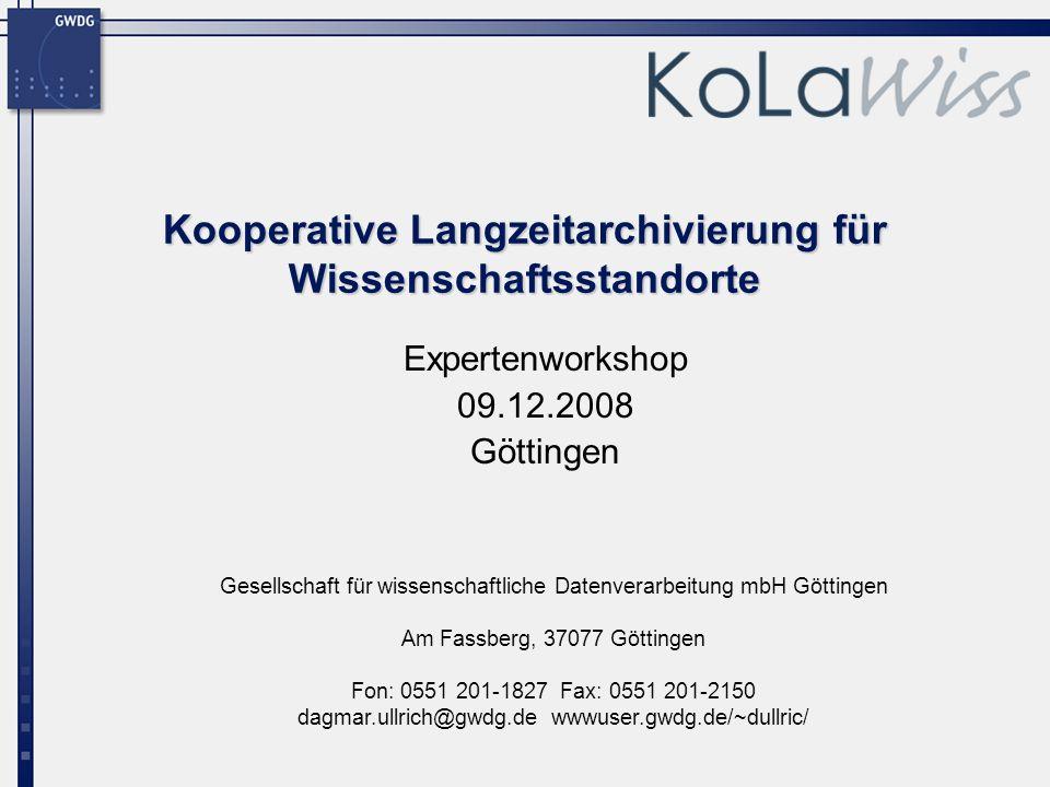 Kooperative Langzeitarchivierung für Wissenschaftsstandorte