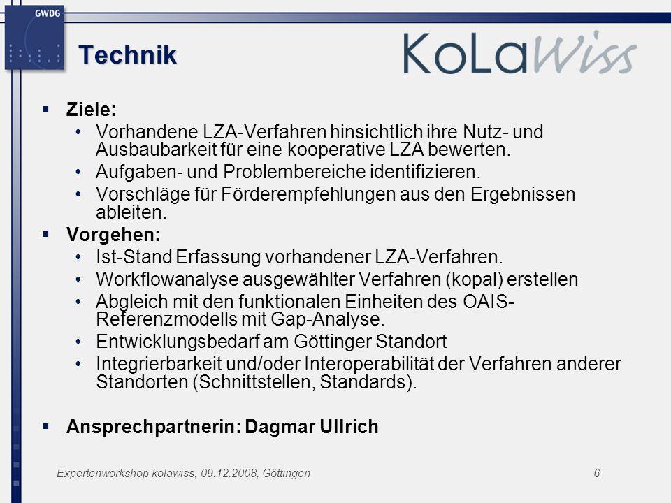Technik Ziele: Vorhandene LZA-Verfahren hinsichtlich ihre Nutz- und Ausbaubarkeit für eine kooperative LZA bewerten.