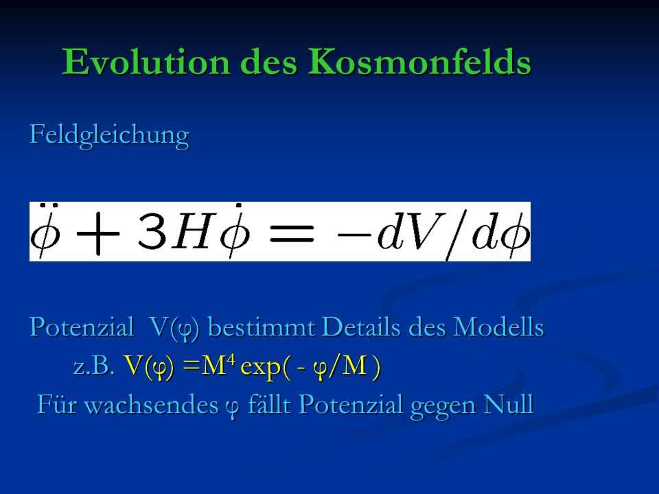 Evolution des Kosmonfelds