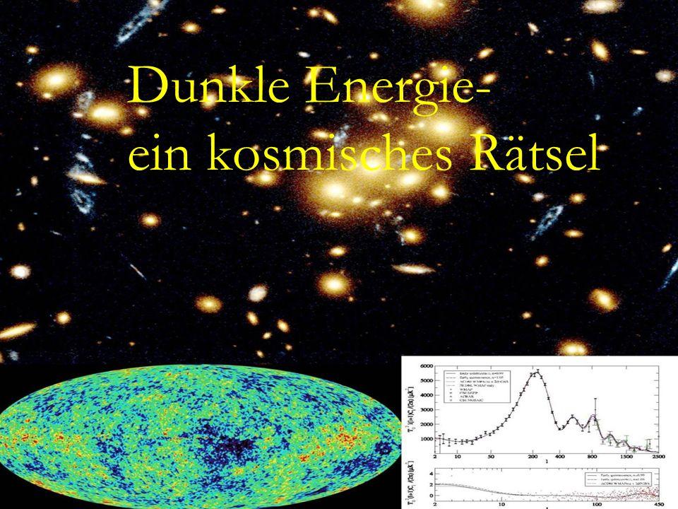 Dunkle Energie- ein kosmisches Rätsel Dunkle Energie –