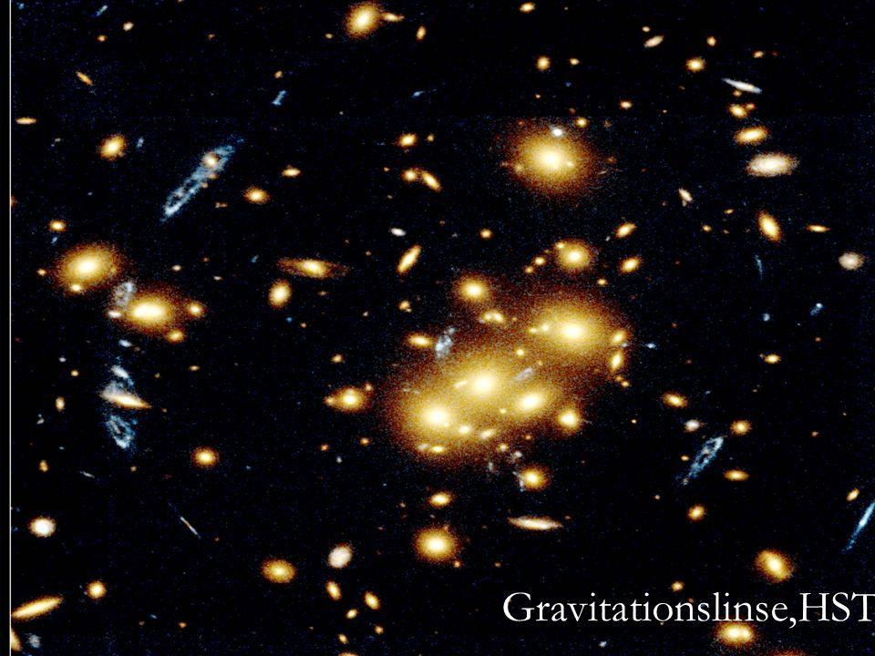 Gravitationslinsen Gravitationslinse,HST