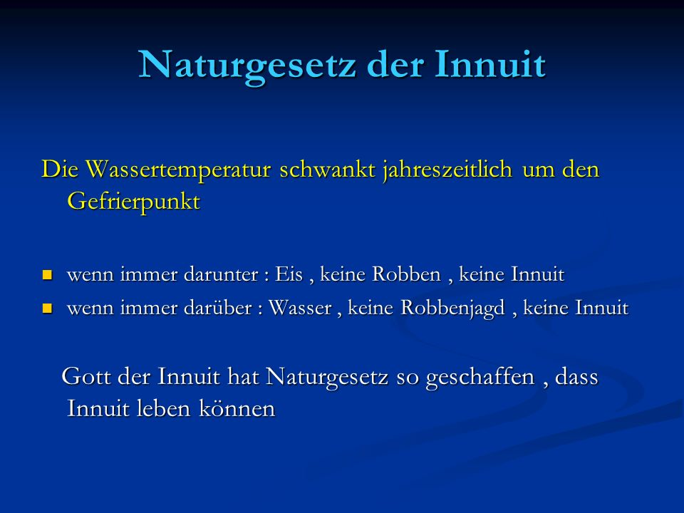 Naturgesetz der Innuit