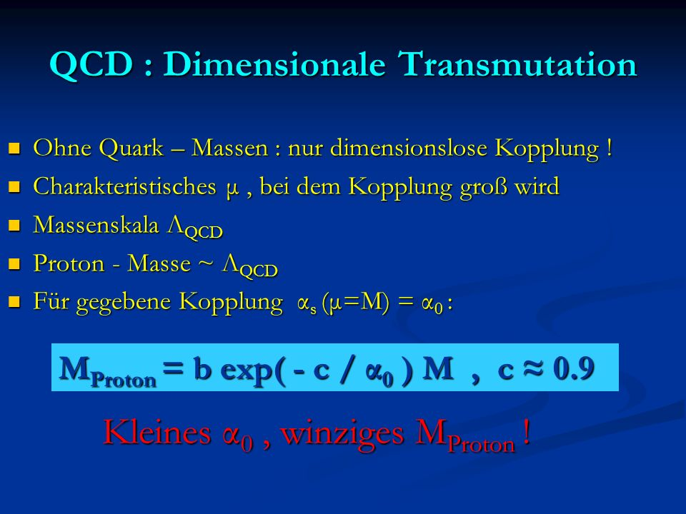 QCD : Dimensionale Transmutation