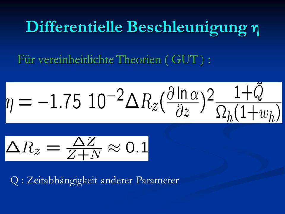 Differentielle Beschleunigung η