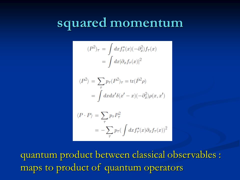 squared momentum quantum product between classical observables :