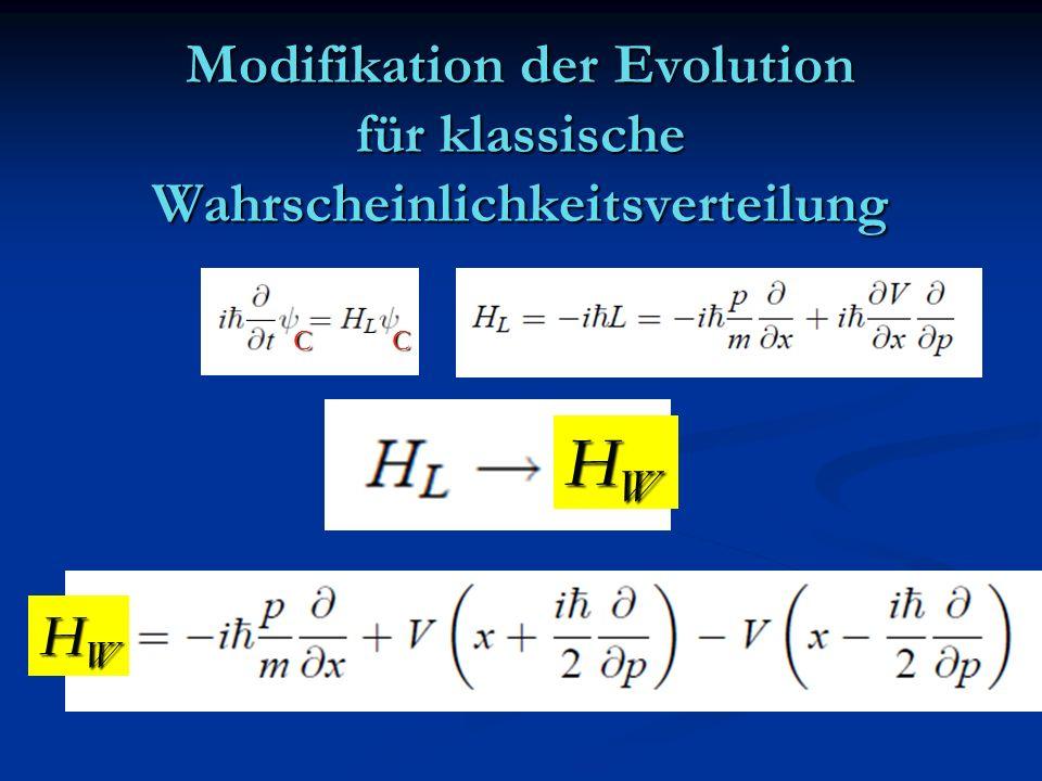 Modifikation der Evolution für klassische Wahrscheinlichkeitsverteilung