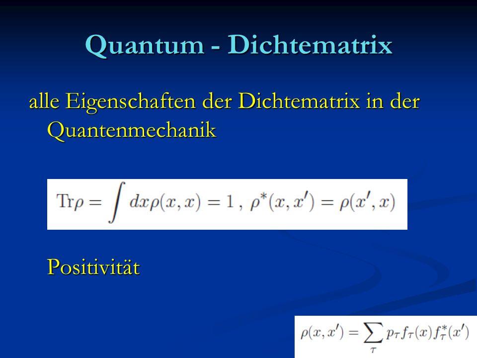 Quantum - Dichtematrix