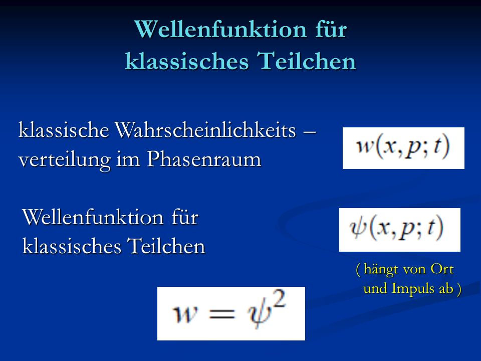 Wellenfunktion für klassisches Teilchen