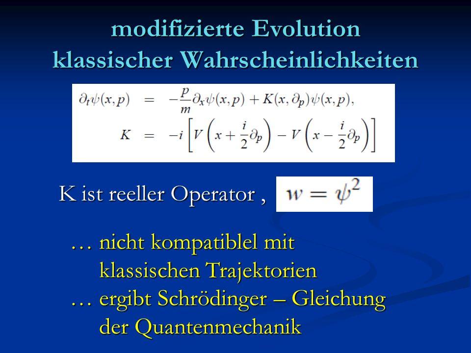 modifizierte Evolution klassischer Wahrscheinlichkeiten