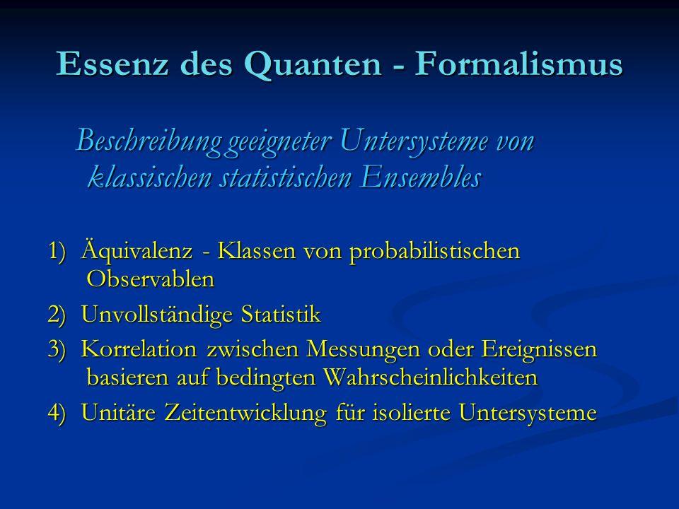 Essenz des Quanten - Formalismus