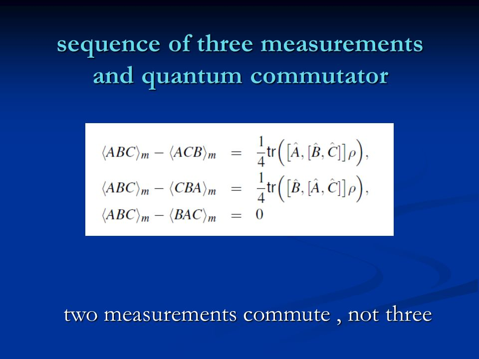 sequence of three measurements and quantum commutator