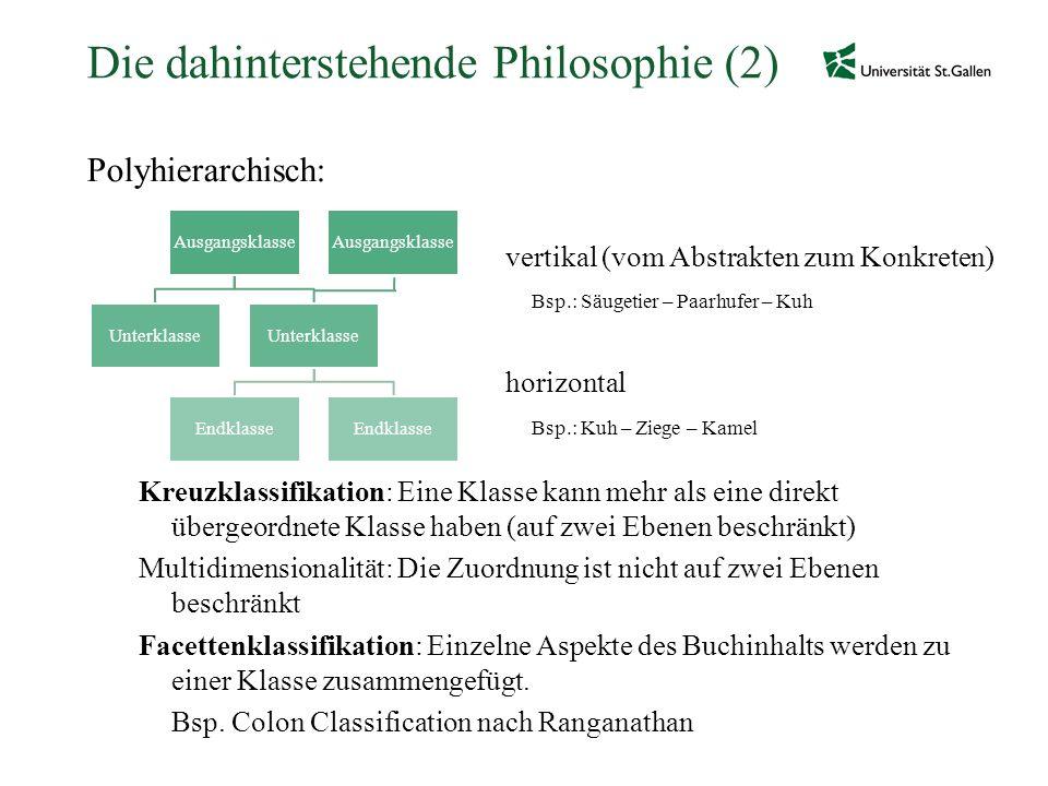 Die dahinterstehende Philosophie (2)