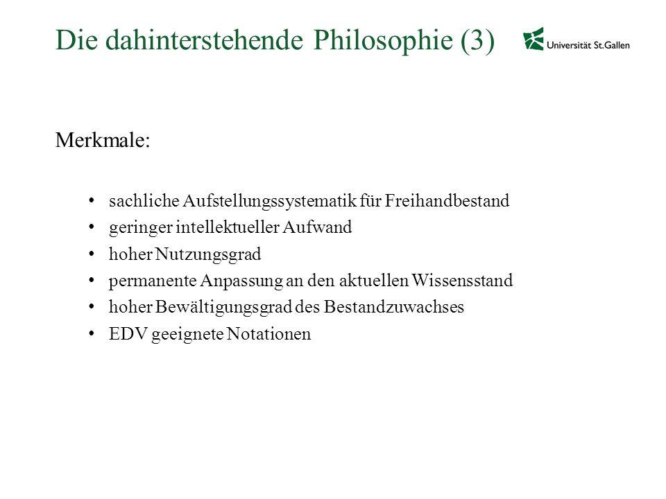 Die dahinterstehende Philosophie (3)