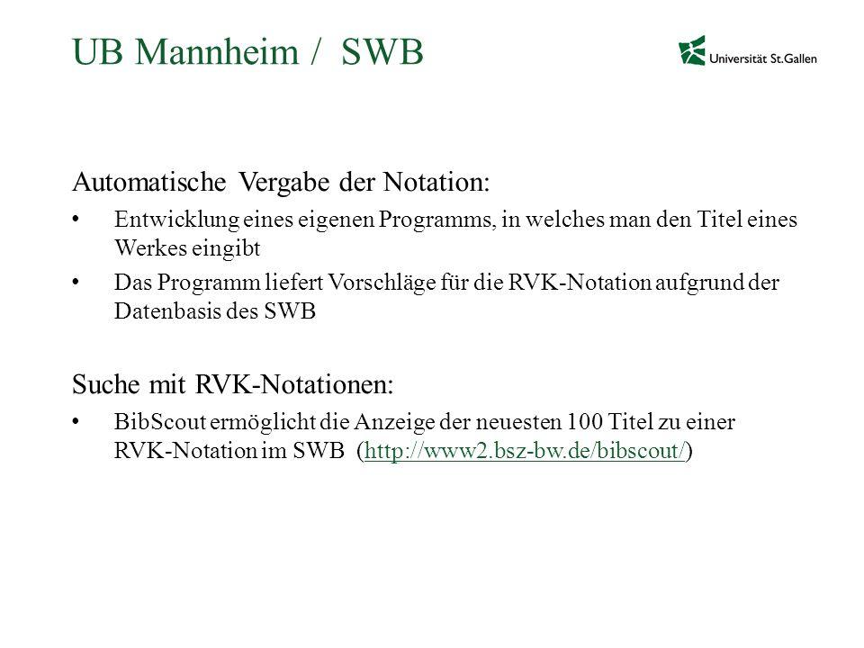 UB Mannheim / SWB Automatische Vergabe der Notation: