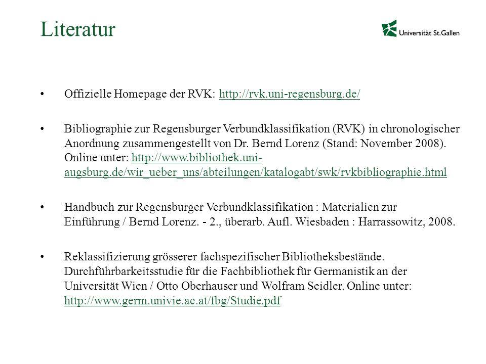 Literatur Offizielle Homepage der RVK: http://rvk.uni-regensburg.de/