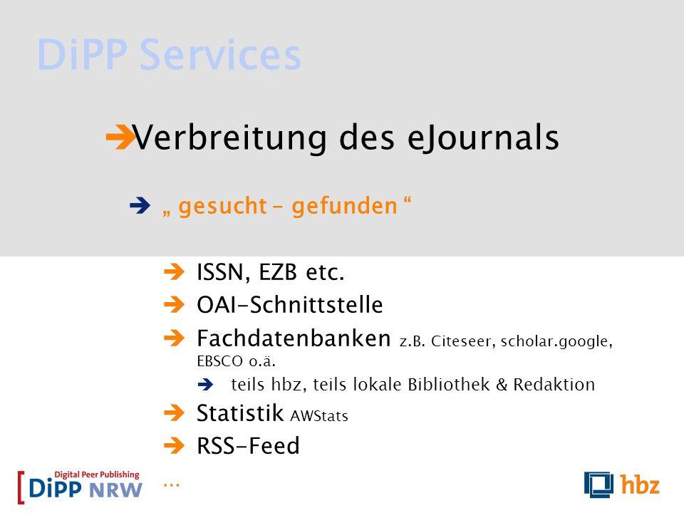 """DiPP Services Verbreitung des eJournals """" gesucht – gefunden"""