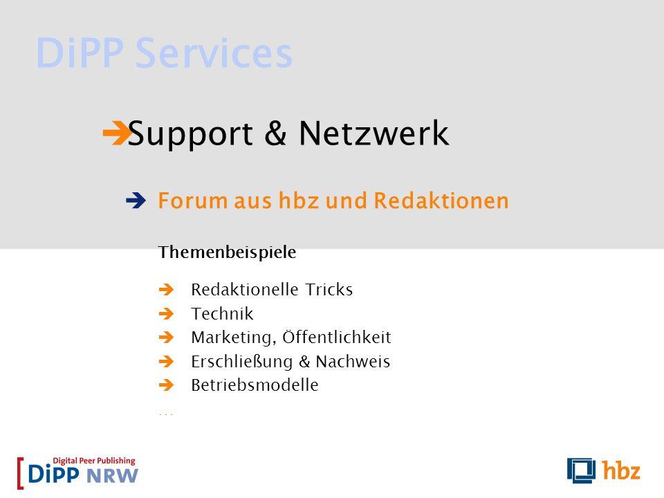DiPP Services Support & Netzwerk Forum aus hbz und Redaktionen