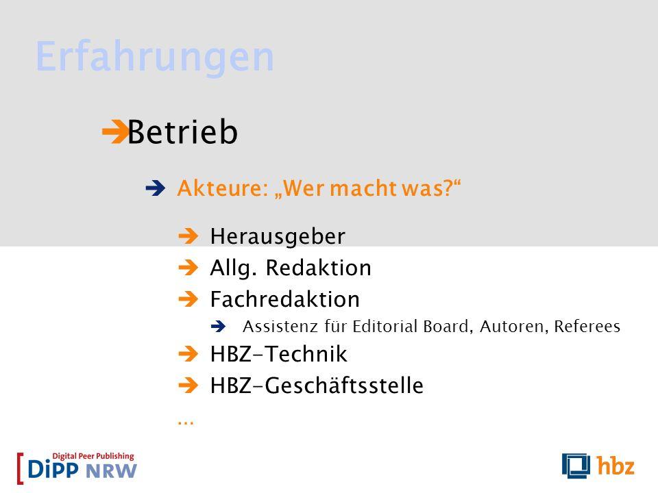 """Erfahrungen Betrieb Akteure: """"Wer macht was Herausgeber"""