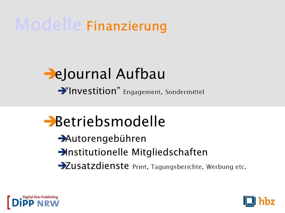 Modelle Finanzierung eJournal Aufbau Betriebsmodelle