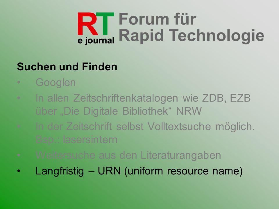 """Suchen und FindenGooglen. In allen Zeitschriftenkatalogen wie ZDB, EZB über """"Die Digitale Bibliothek NRW."""
