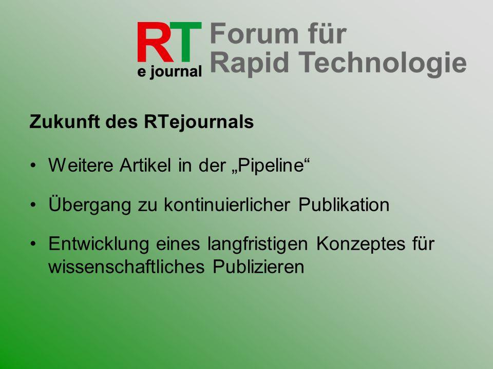 Zukunft des RTejournals
