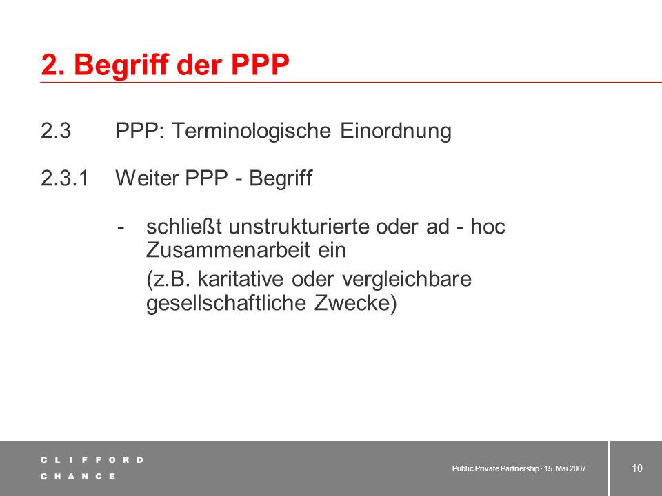 2. Begriff der PPP 2.3 PPP: Terminologische Einordnung