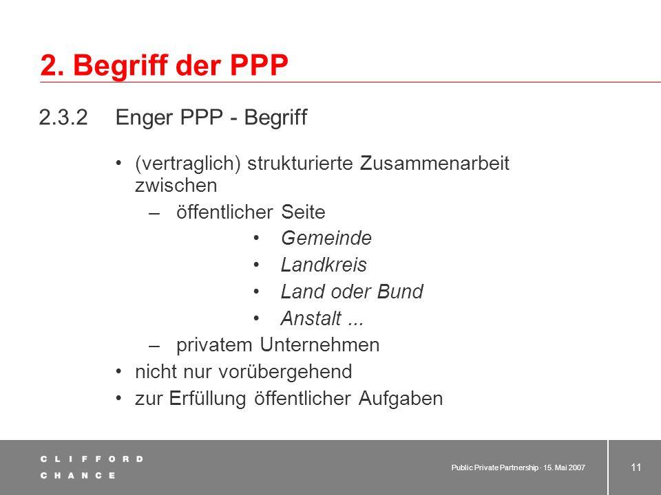 2. Begriff der PPP 2.3.2 Enger PPP - Begriff