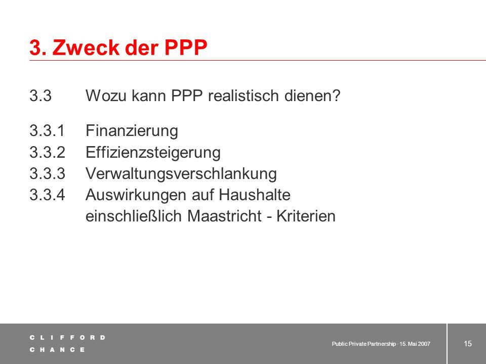 3. Zweck der PPP 3.3 Wozu kann PPP realistisch dienen